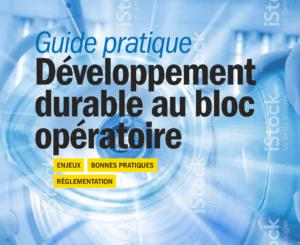 Guide pratique du développement durable au bloc opératoire